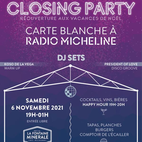 CLOSING PARTY // SOIRÉE CLUB SOUS LA VERRIÈRE